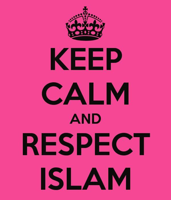 keep-calm-and-respect-islam-2