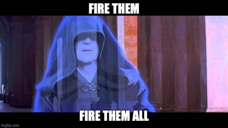 Fire them all